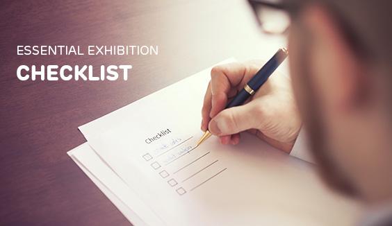 Essential Exhibition Checklist