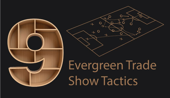 9 evergreen trade show tactics