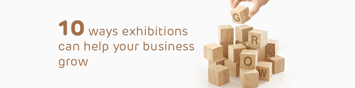 exhibition can help to grow business