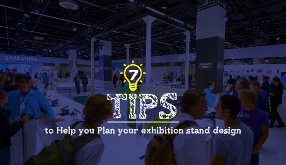 7 tips to help you plan your exhibition stand